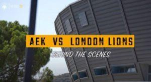 H παρακάμερα του AEK – London Lions στα Άνω Λιόσια (video)